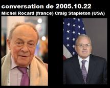 Rocard ministre et Ambassadeur USA Stapleton 2005
